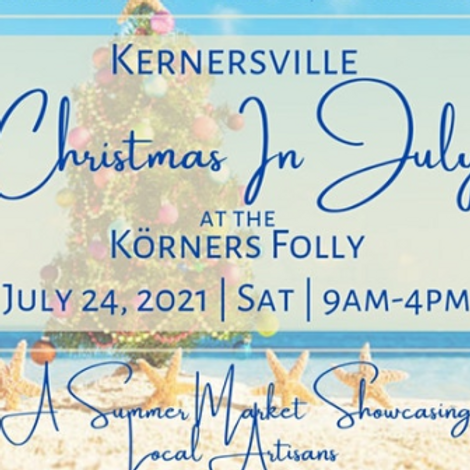 Kernersville Christmas in July ($2 Entrance for Adults, under 18 FREE)