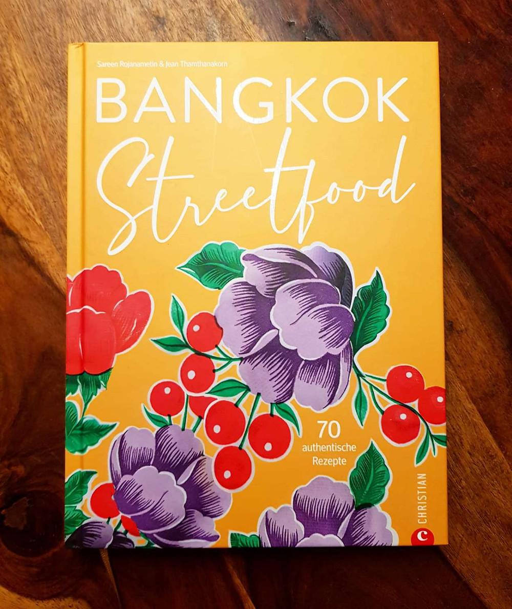"""Das Buch """"Bangkok Streetfood"""" von Sareen Rojanametin und Jean Thamthanakorn"""
