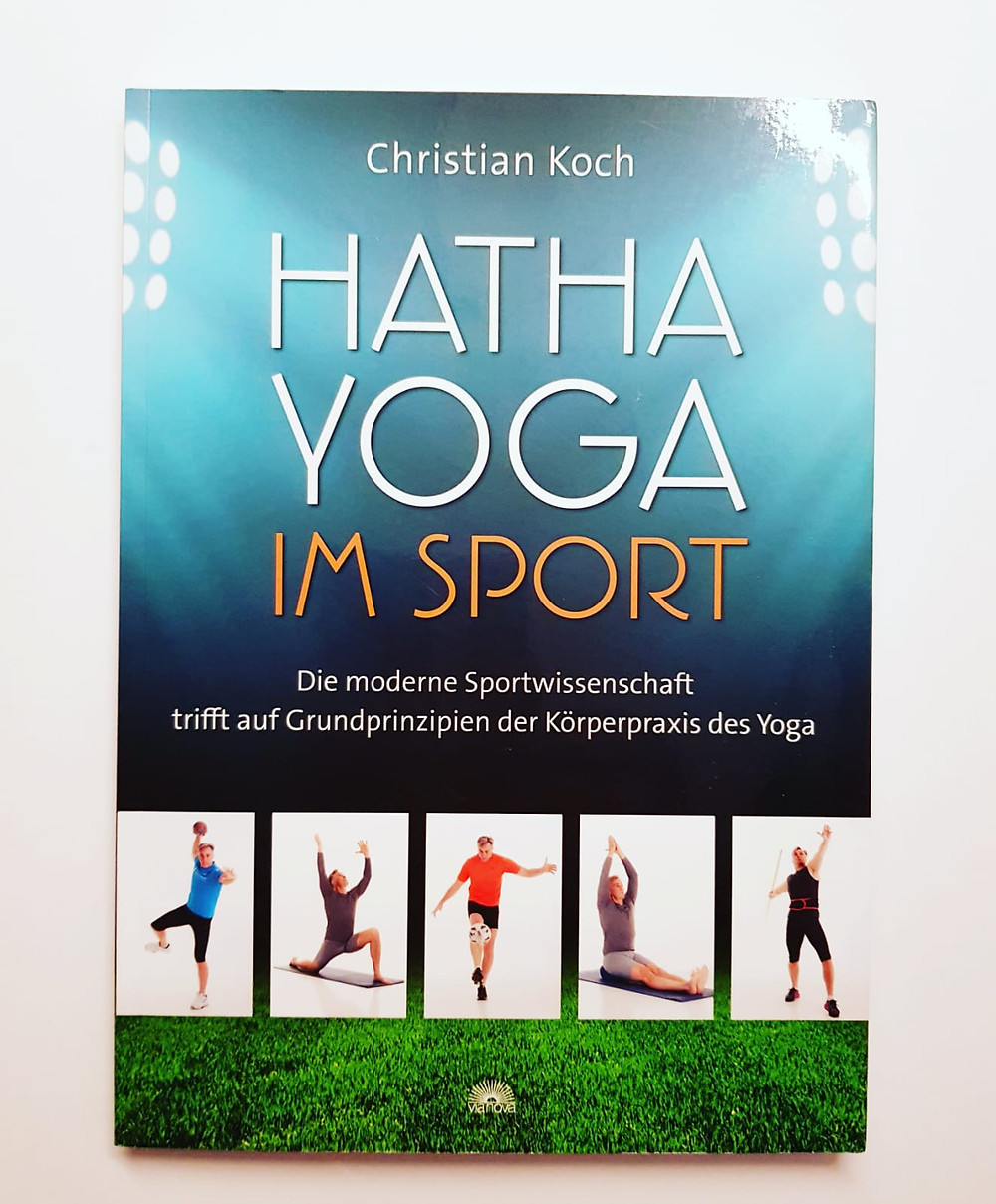 """""""Hatha Yoga im Sport"""" von Christian Koch"""