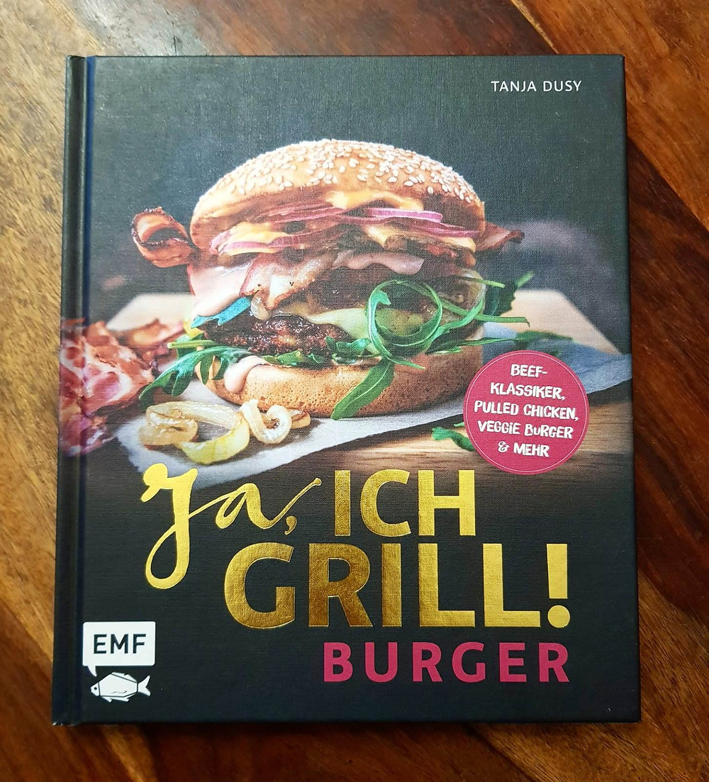 """""""Ja ich Grill! Burger"""" von Tanja Dusy"""