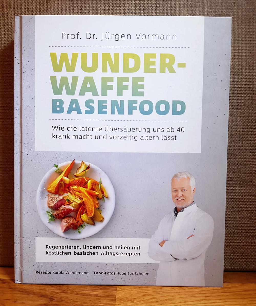 """""""Wunderwaffe Basenfood"""" von Prof. Dr. Jürgen Vormann"""