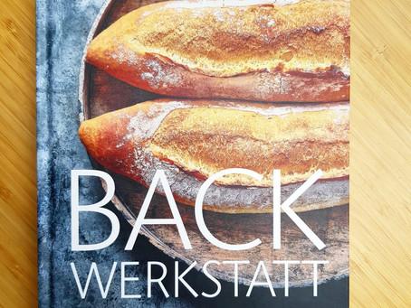 Backwerkstatt - Professionell Brotbacken für erfolgreiches Backen mit Genuss!