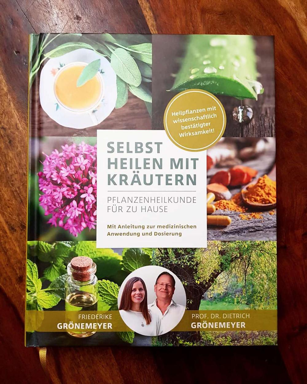 """""""Selbst heilen mit Kräutern"""" von Friederike Grönemeyer und Prof. Dr. Dietrich Grönemeyer"""