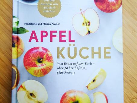 Apfelküche - Geniale Apfelgerichte in der ganzen Vielfalt mit alten Sorten!