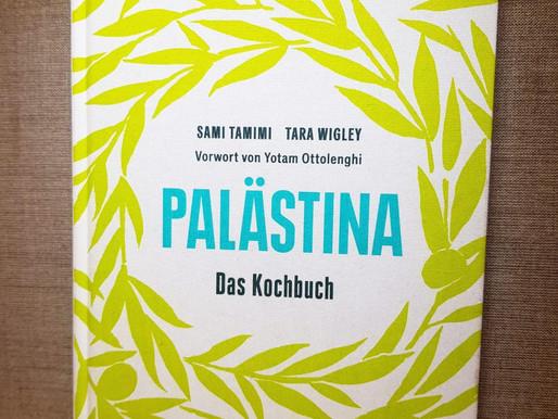 Palästina das Kochbuch - Orientalische Köstlichkeiten leicht umzusetzen für höchsten Genuss!
