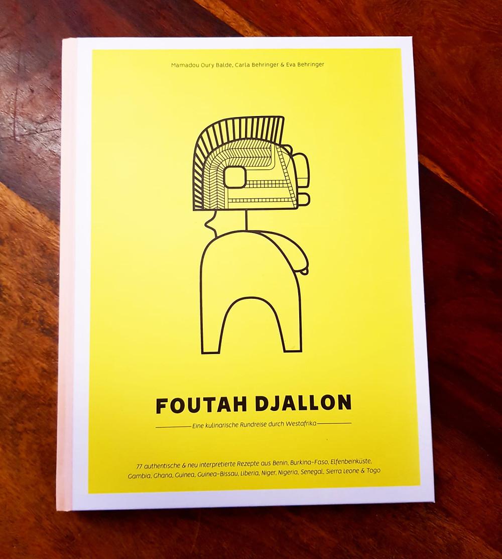 """Foutah Djallon"" von Mamadou Oury Balde, Carla Behringer und Eva Behringer"