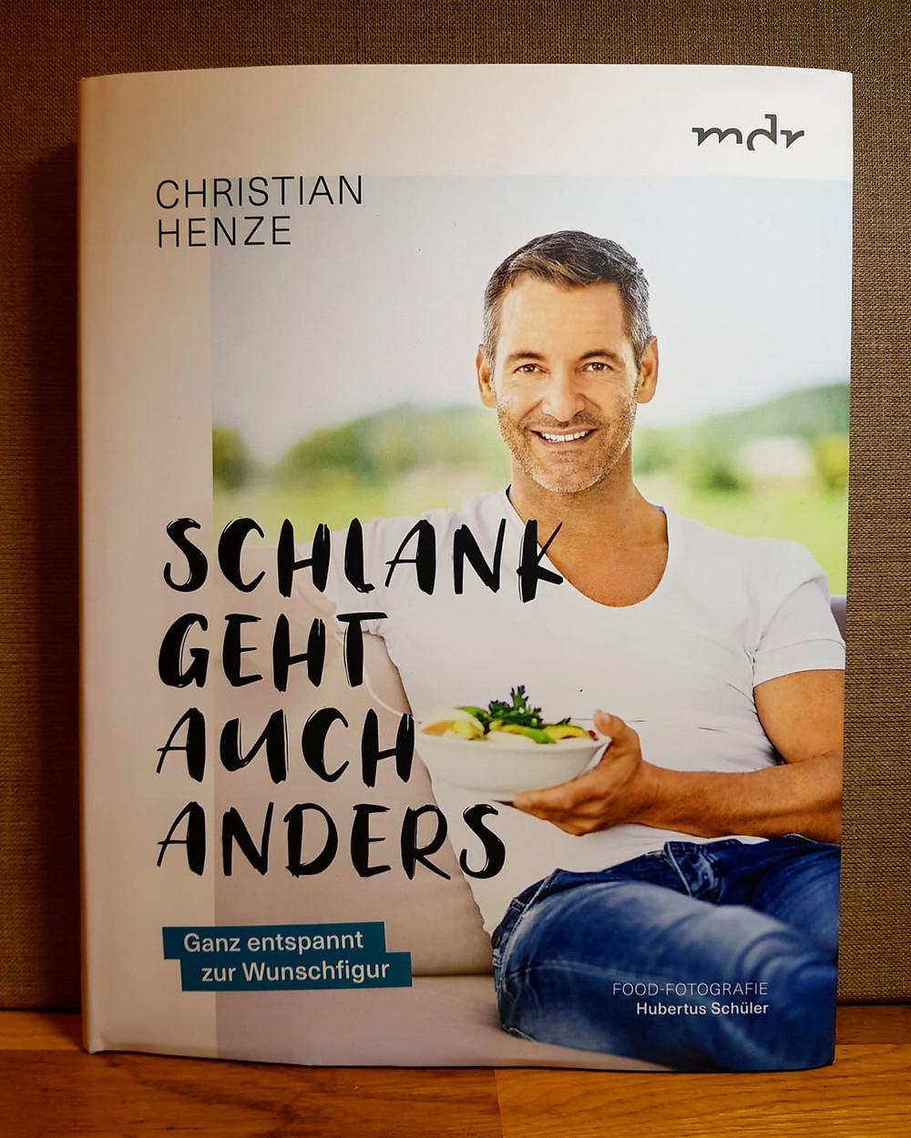 """""""Schlank geht auch anders"""" von Christian Henze"""