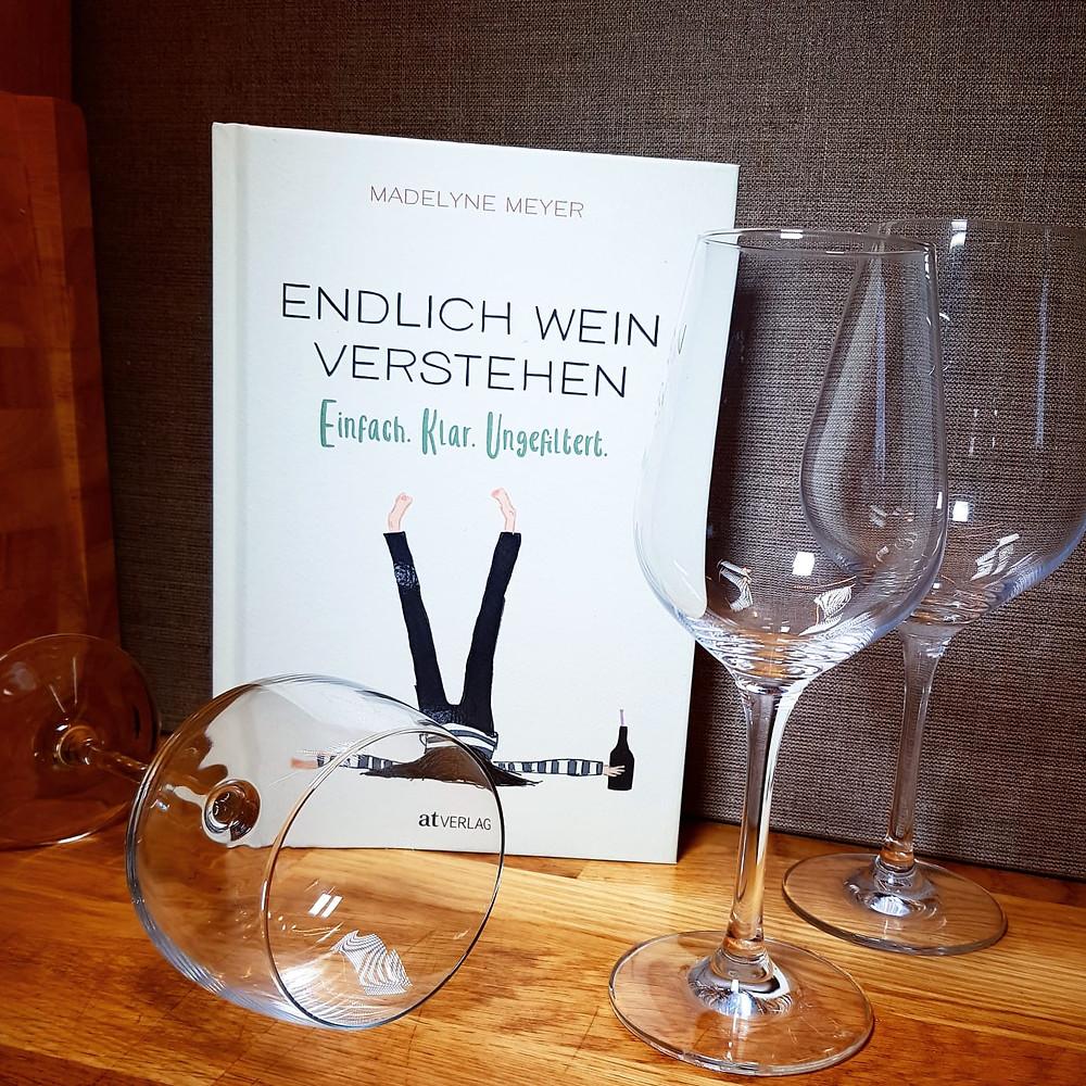 """""""Endlich Wein verstehen"""" von Madelyne Meyer"""