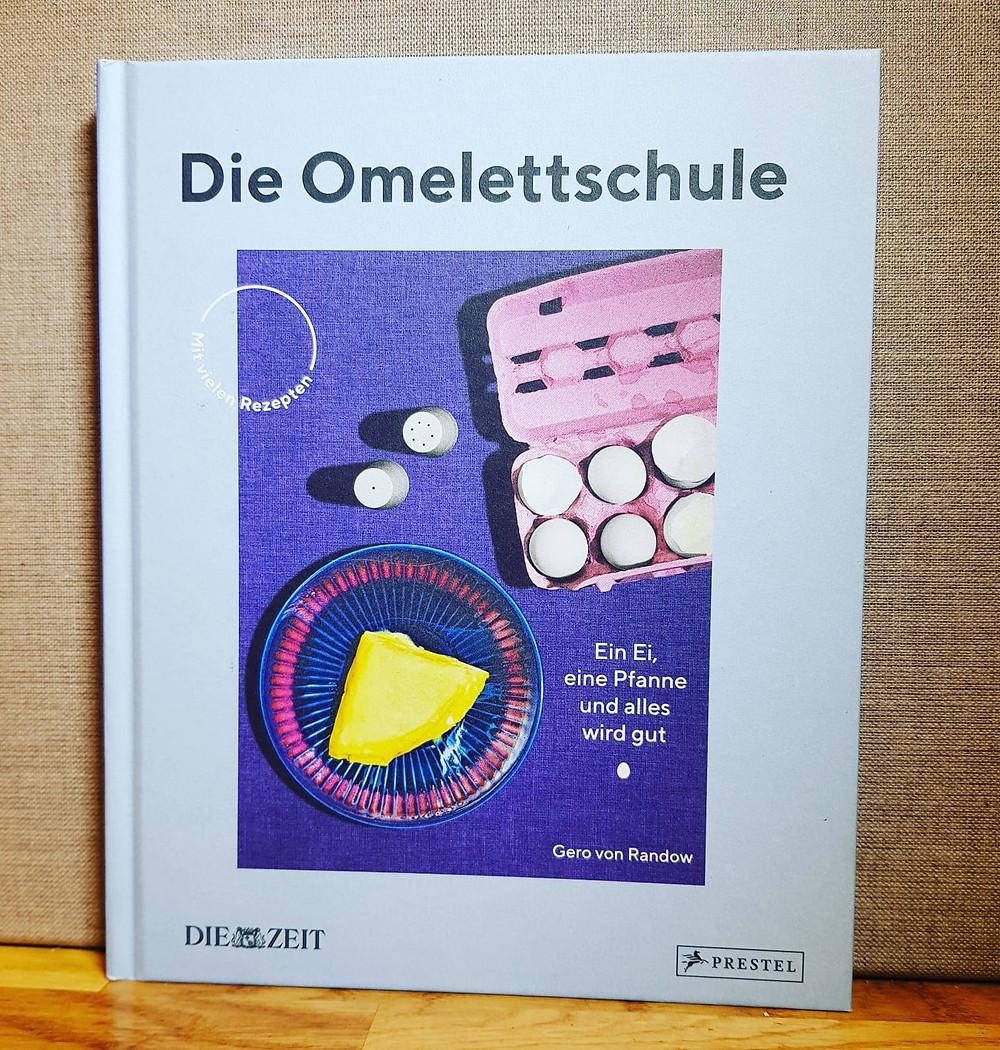 """""""Die Omeletteschule"""" von Gero von Randow"""