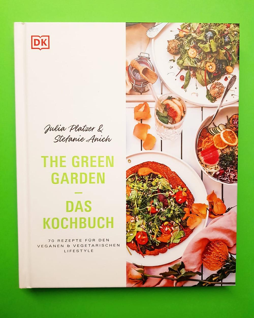 """""""The Green Garden - Das Kochbuch"""" von Julia Platzer und Stephanie Anich"""