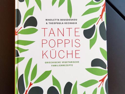Tante Poppis Küche - Griechische, vegetarische Köstlichkeiten die glücklich machen!