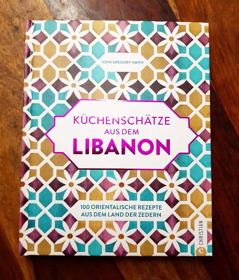 """""""Küchenschätze aus dem Libanon"""" von John Gregory- Smith"""