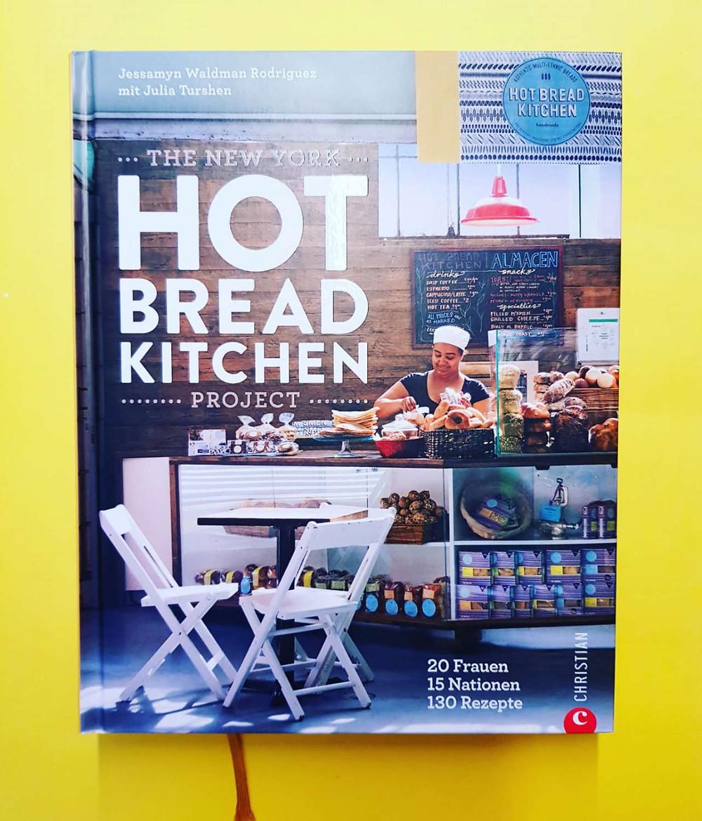 """""""Hot Bread Kitchen"""" von Jessamyn Waldman Rodriguez und Julia Turshen"""