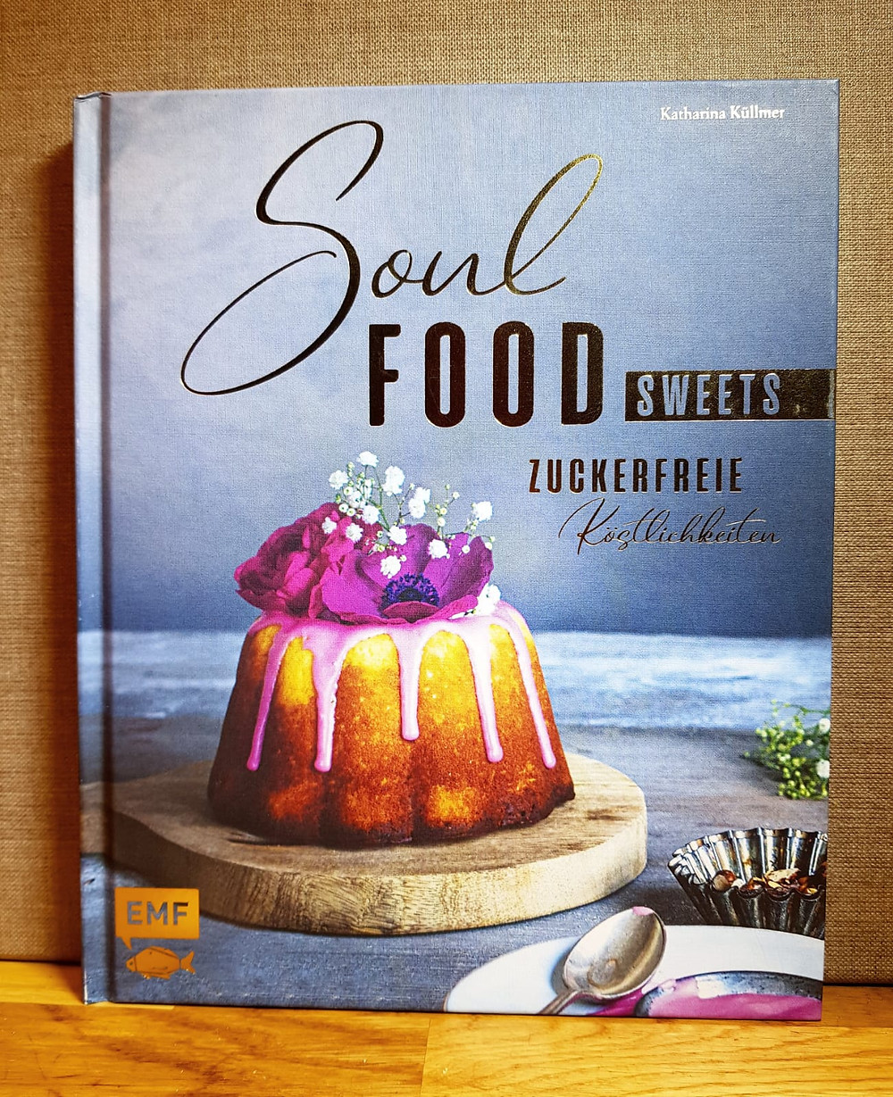 """""""Soul Food zuckerfrei"""" von Katharina Küllmann"""