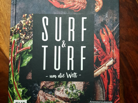 Surf and Turf um die Welt - Fleisch und Fisch in Kombination mit Genussrezepten aus aller Welt!