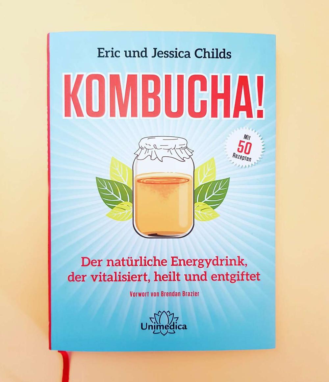 """""""Kombucha!"""" Von Eric und Jessica Childs"""