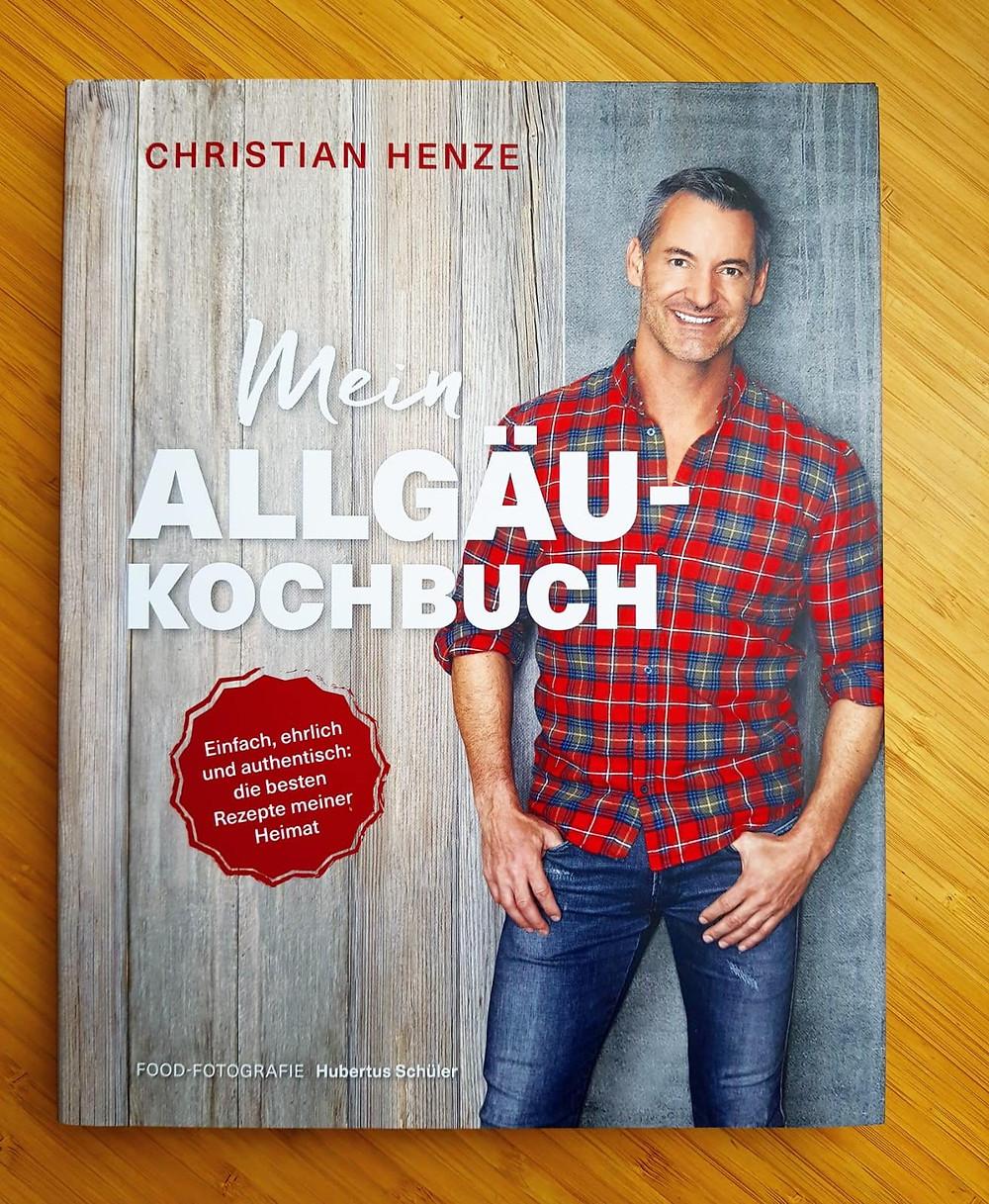 """""""Mein Allgäu-Kochbuch"""" von Christian Henze"""