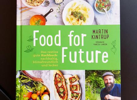 Food for Future - Ernährungtipps für eine positive Ökobilanz, gesund und lecker!