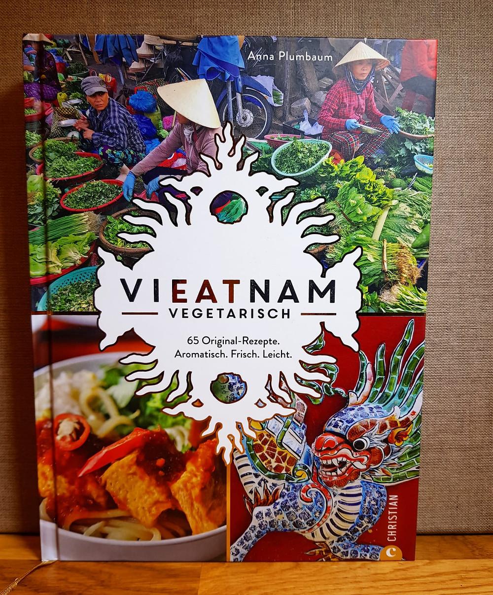 """""""Vieatnam vegetarisch"""" von Anna Plumbaum"""
