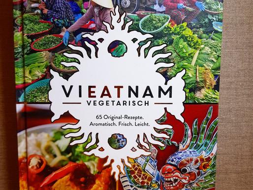 Vieatnam vegetarisch - Köstlich, authentischer Genuss ganz vegetarisch und vegan!