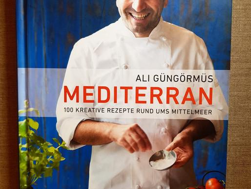 Mediterran - Köstliche Mittelmeerküche für jeden Tag!