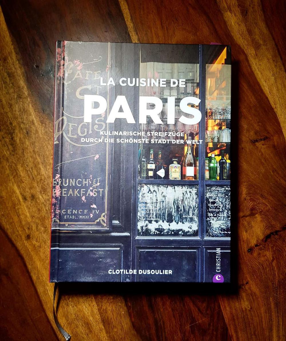 La cuisine de Paris - Clotilde Dusoulier