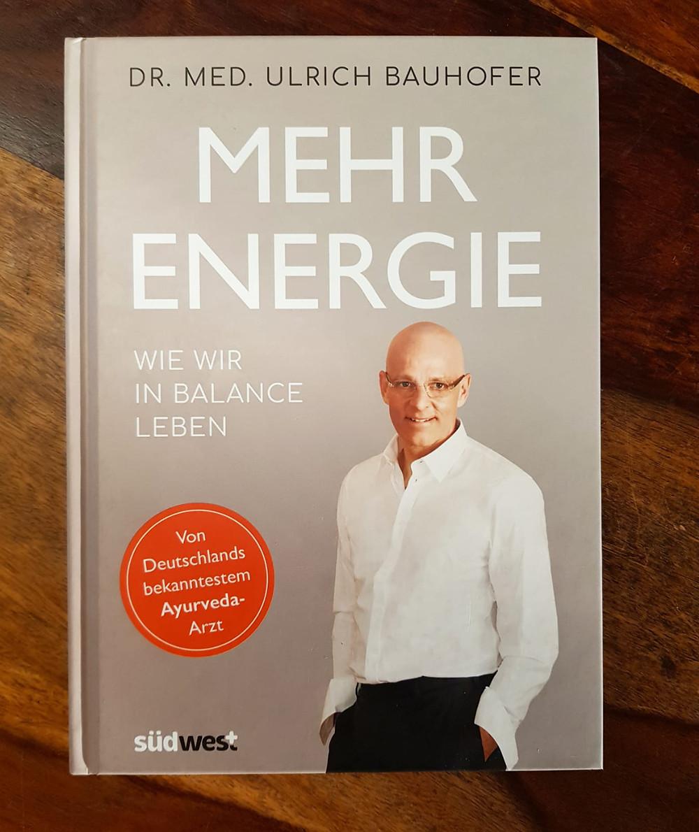 """""""Mehr Energie"""" von Dr. med. Ulrich Bauhofer"""