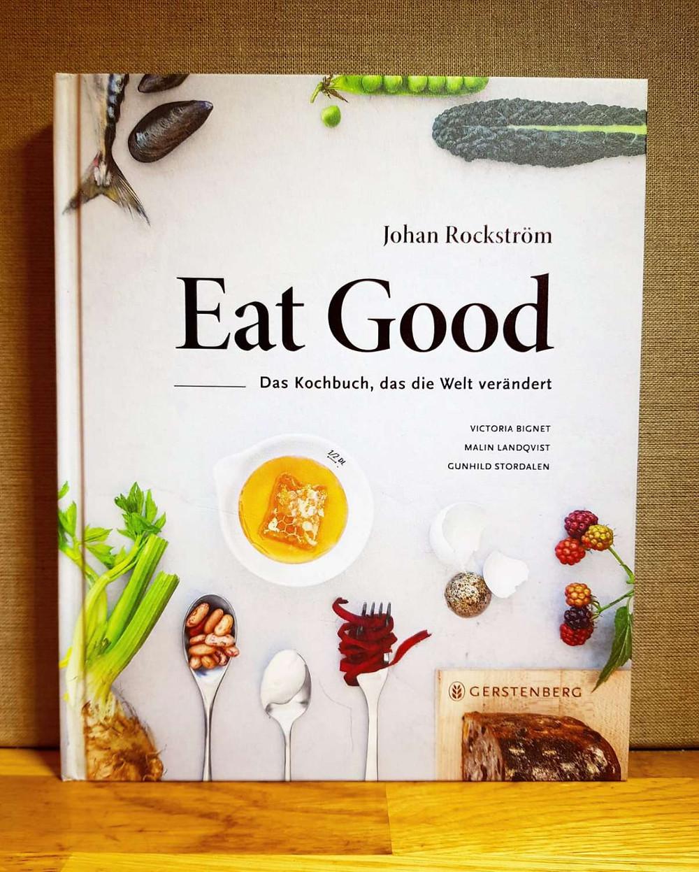 """""""Eat Good"""" von Johan Rockström"""
