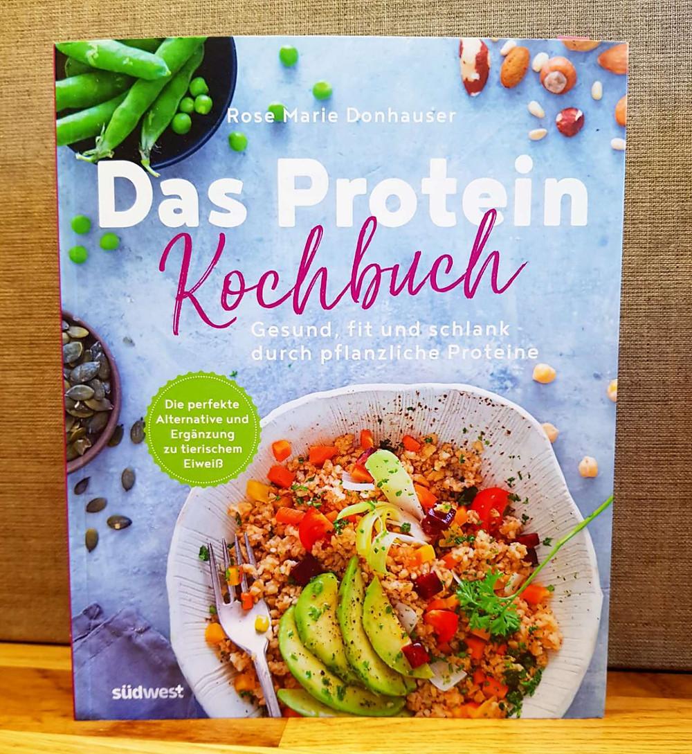 """""""Das Protein Kochbuch"""" von Rose Marie Donhauser"""