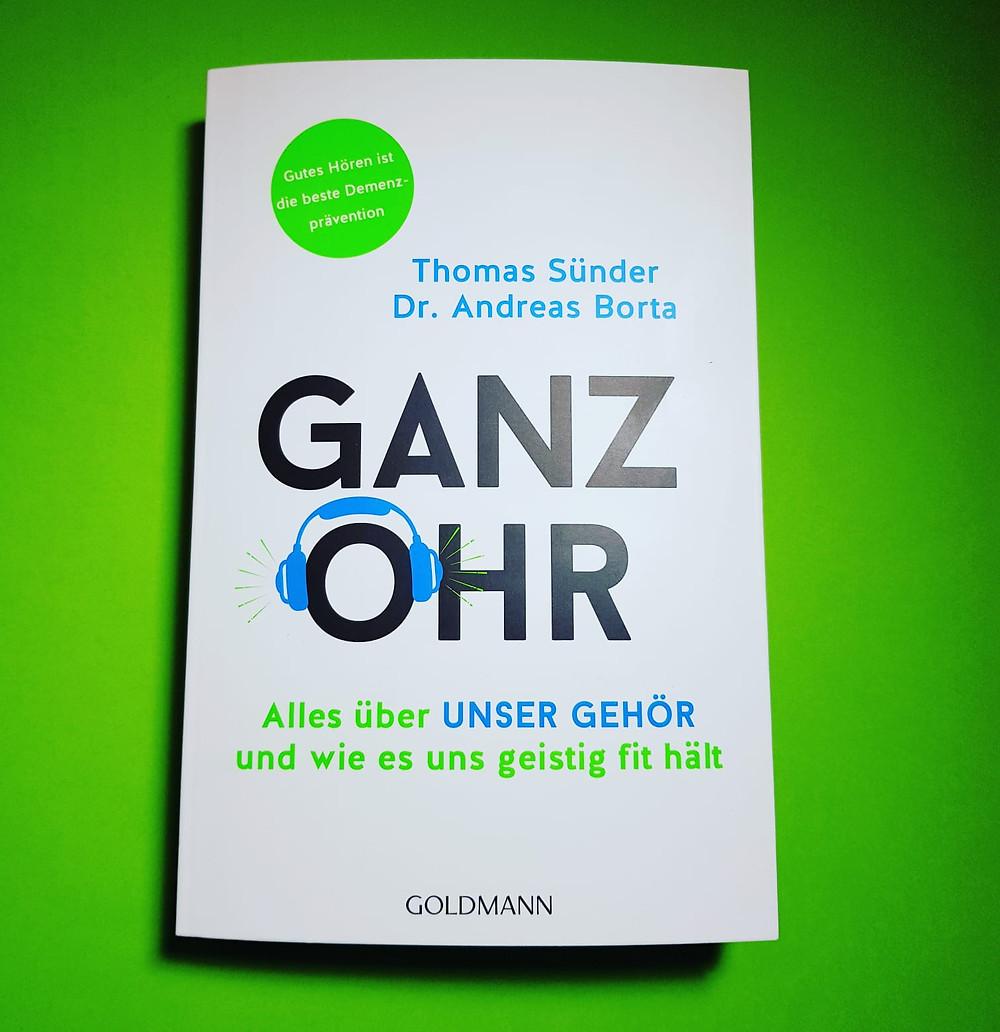 """Ganz Ohr"""" von Thomas Sünder und Dr. Andreas Borta"""