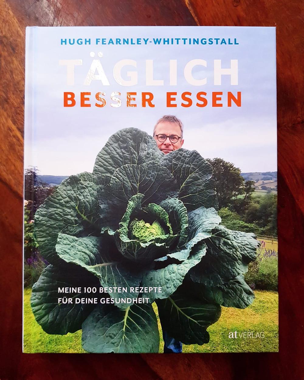 """""""Täglich besser essen"""" von Hugh Fearnley-Whittingstall"""