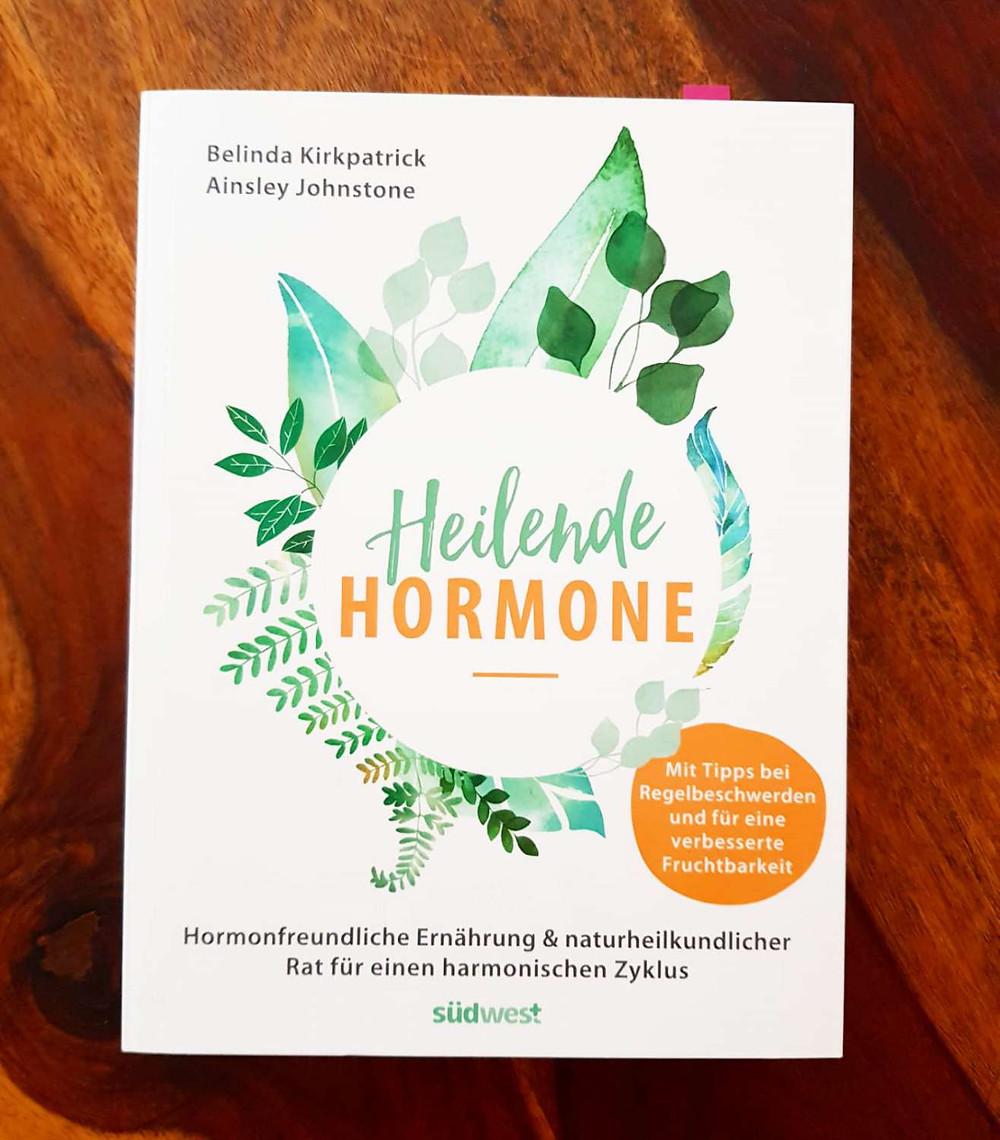 """""""Heilende Hormone"""" von Berlinda Kirkpatrick und Ainsley Johnstone"""