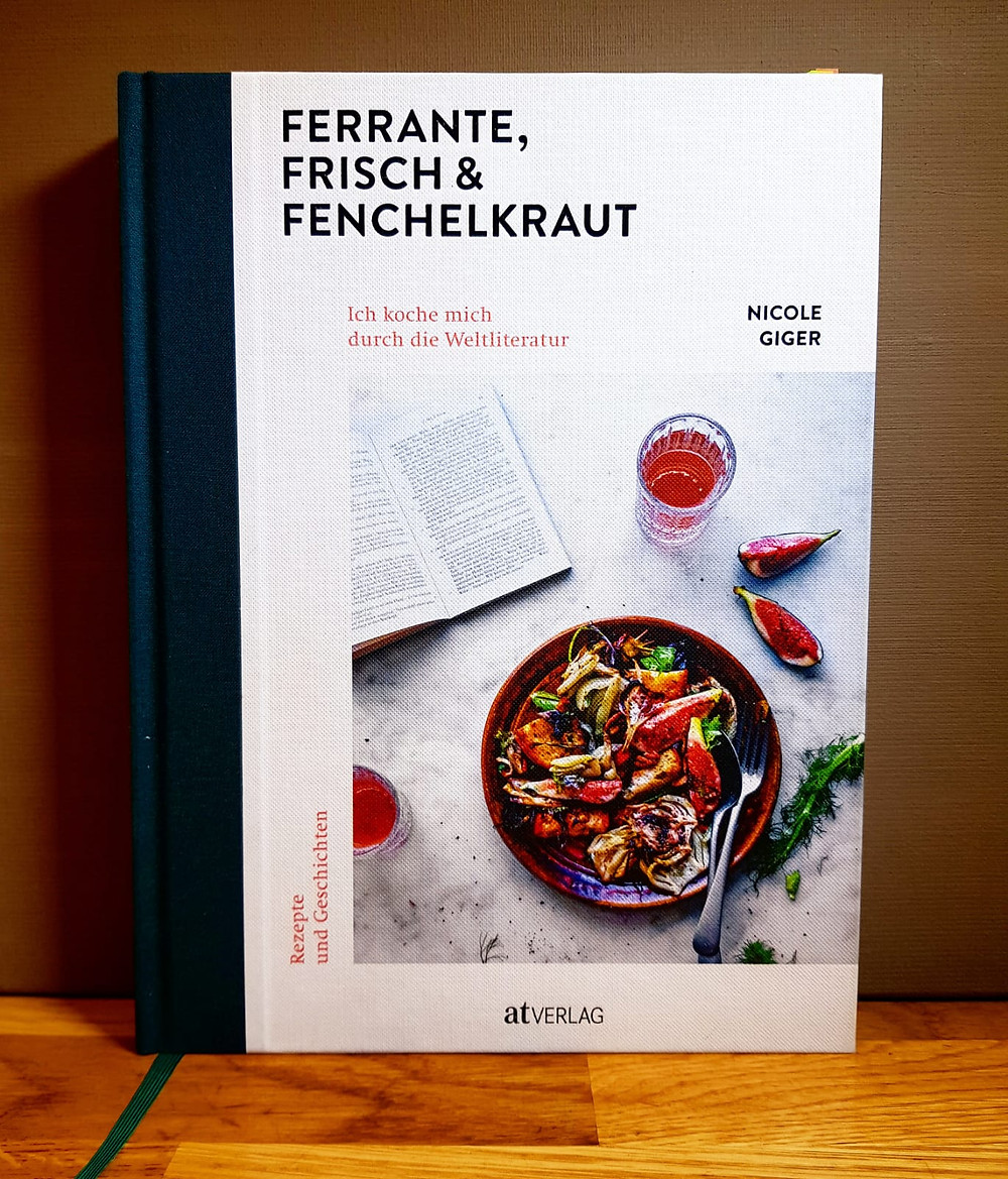 """""""Ferrante, Frisch & Fenchelkraut"""" von Nicole Giger"""