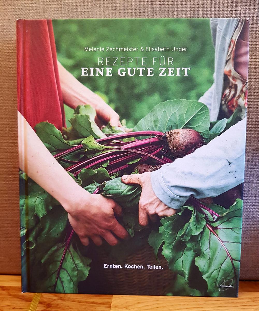 """""""Rezepte für eine gute Zeit"""" von Melanie Zechmeister und Elisabeth Unger"""