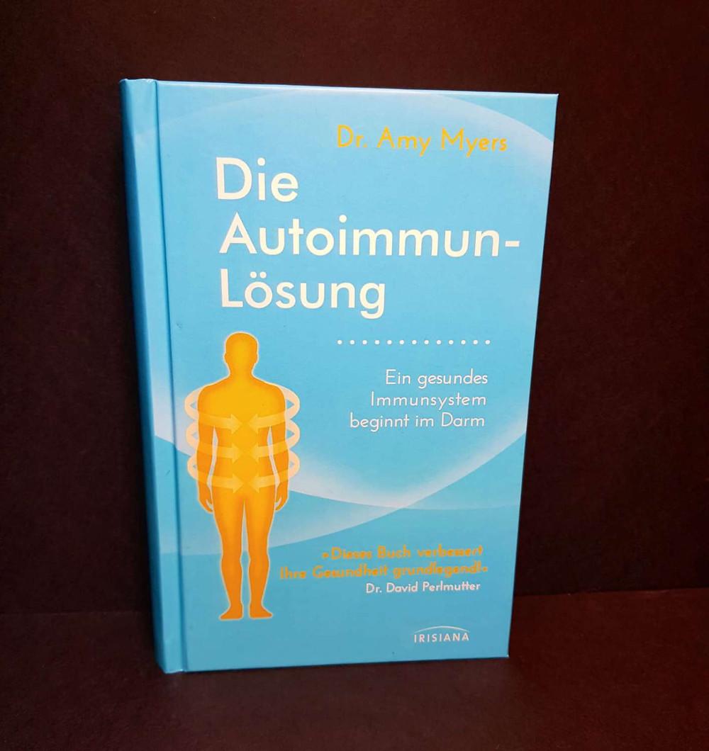 """""""Die Autoimmunlösung"""" von Dr. Amy Myers"""