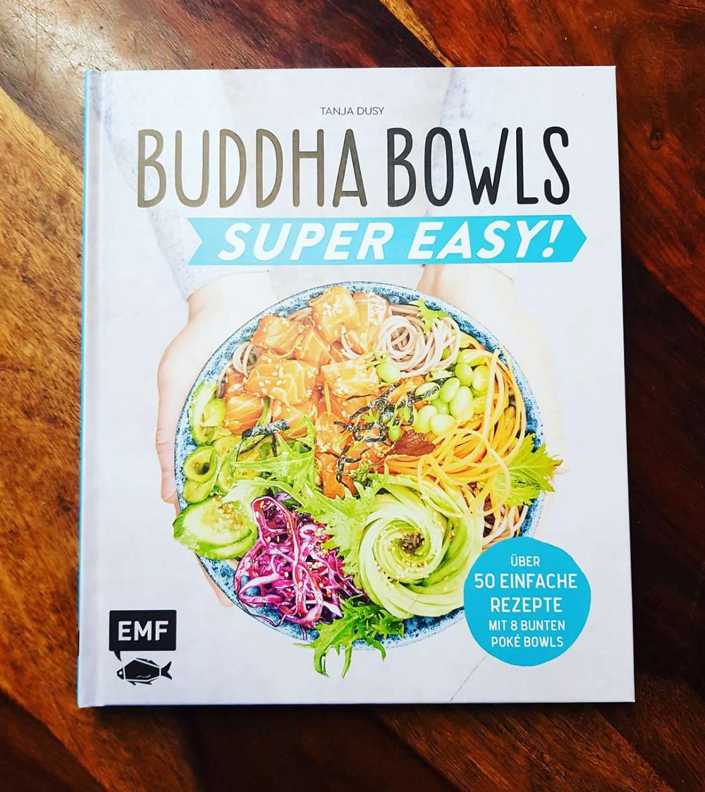 Buddha Bowls - Tanja Dusy