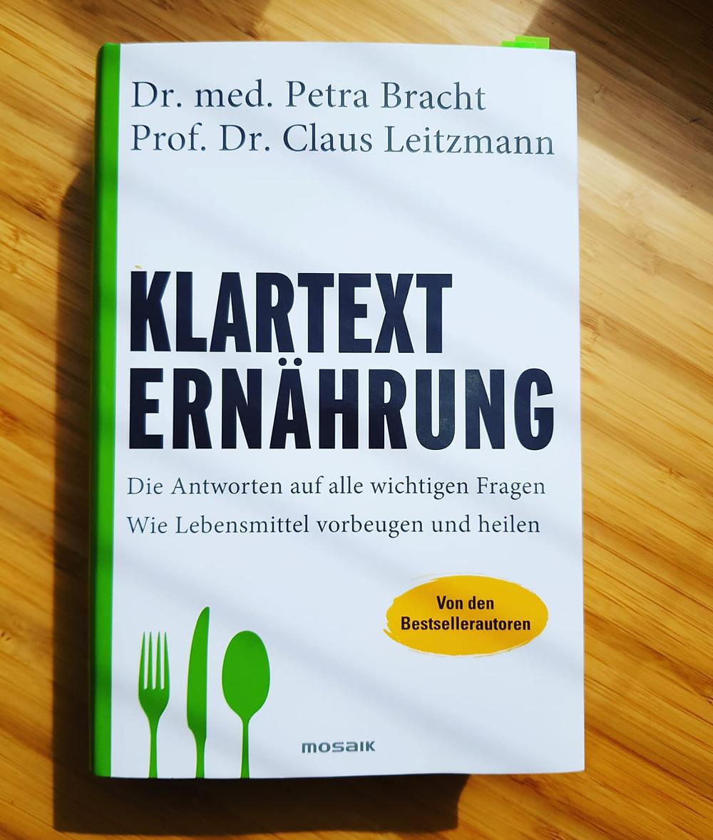 """""""Klartext Ernährung"""" von Dr. med. Petra Bracht und Prof. Dr. Claus Leitzmann"""
