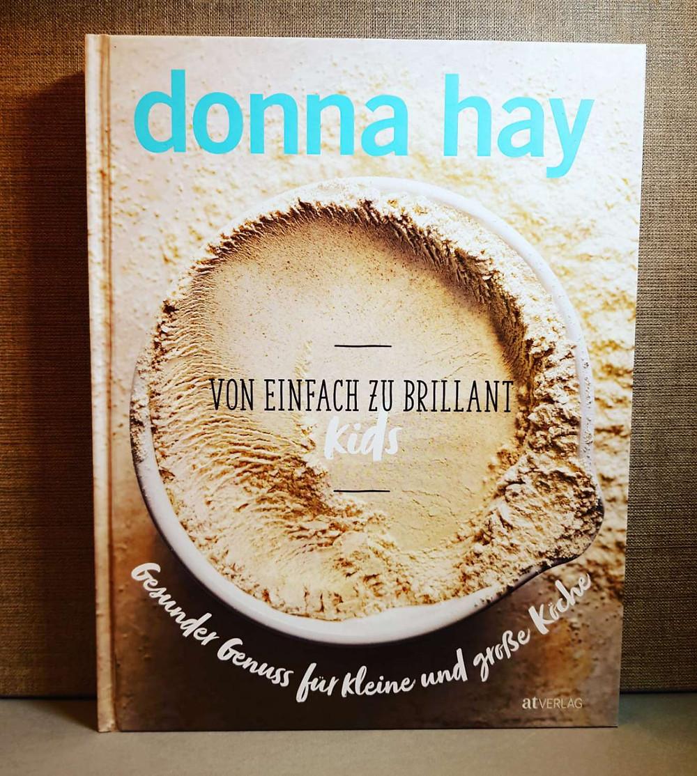 Von einfach zu brillant - Donna Hay
