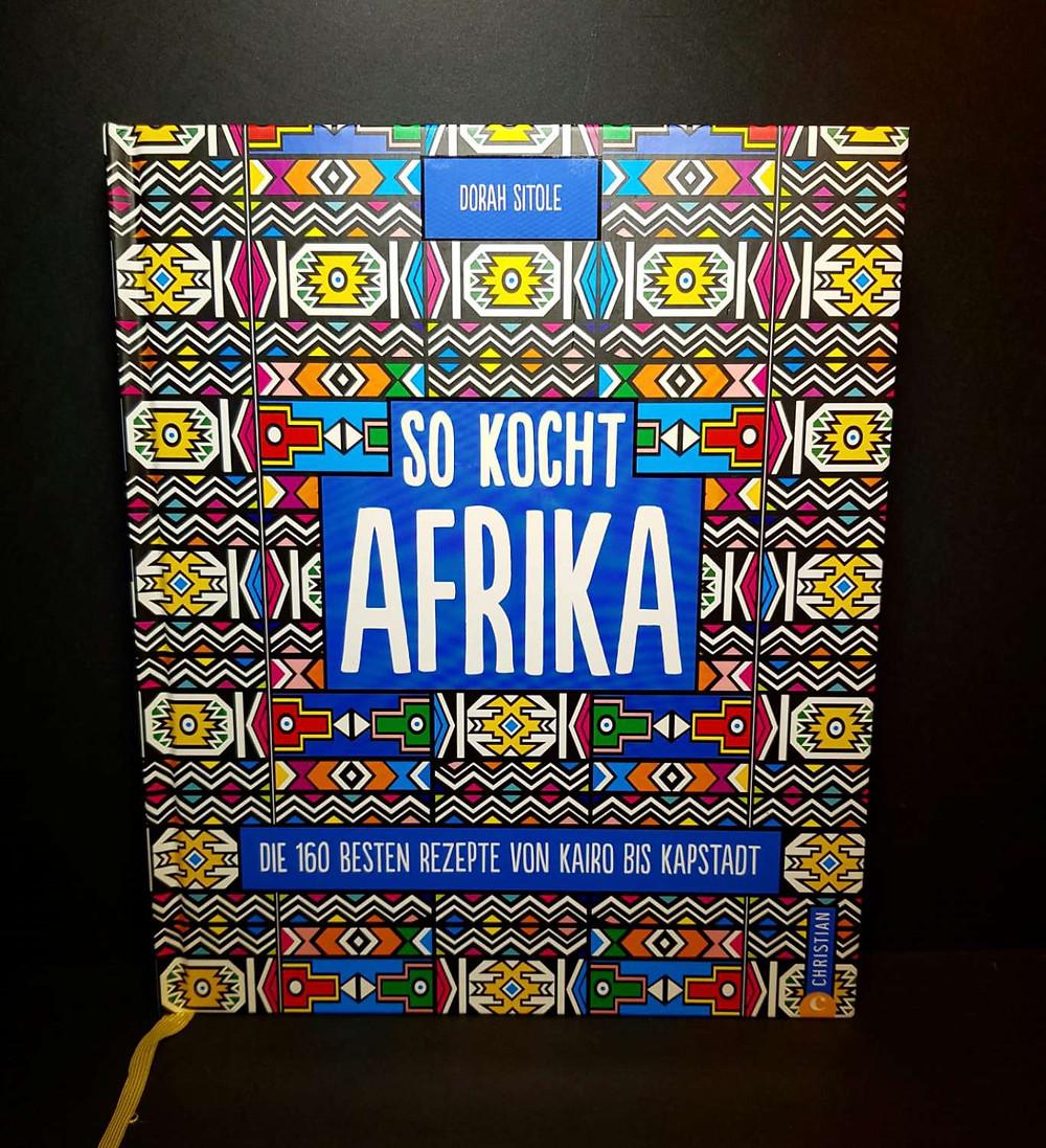 So kocht Afrika von Dorah Sitole