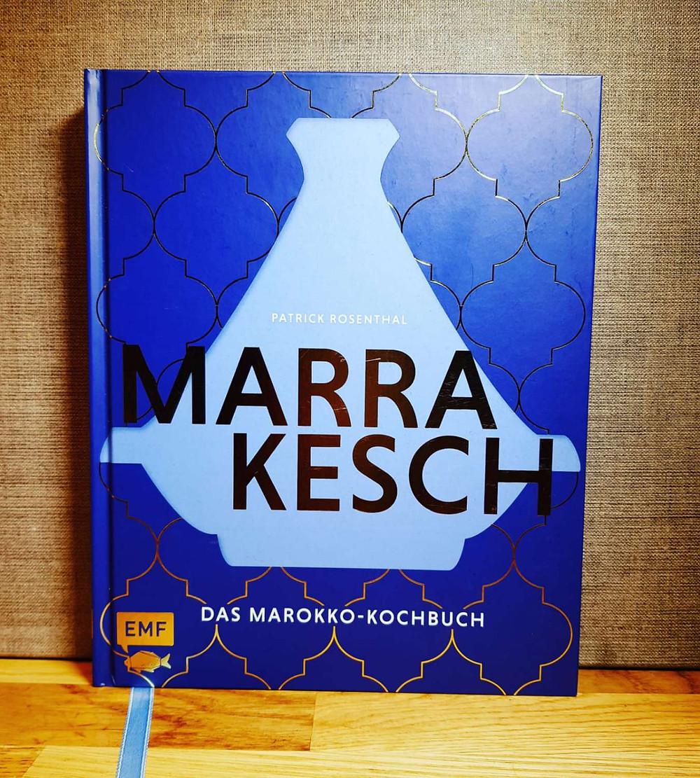 Marrakesch - Das Marokko Kochbuch