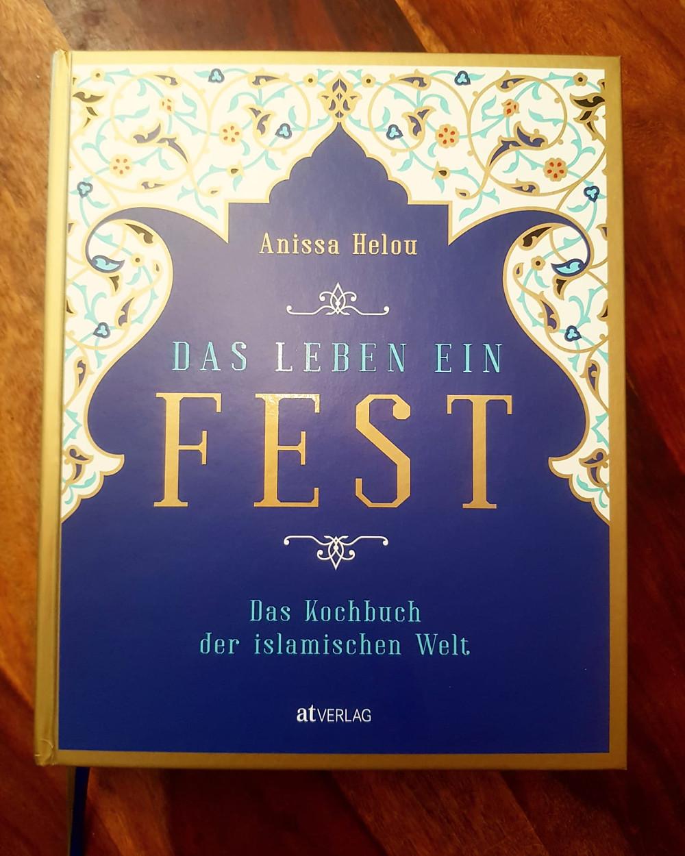 """""""Das Leben ein Fest"""" von Anissa Helou"""
