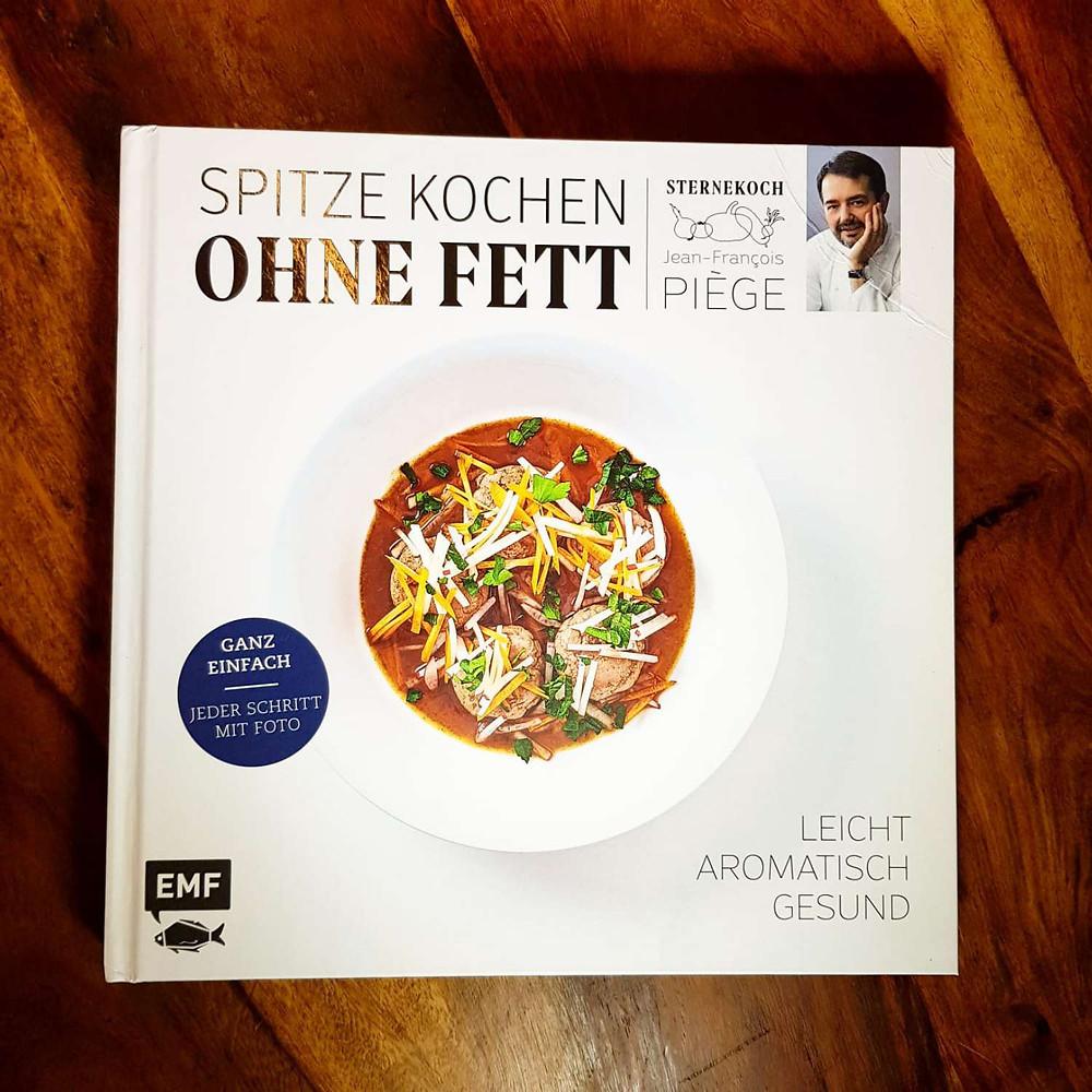 Spitze Kochen Ohne Fett - Jean-Francois Piège
