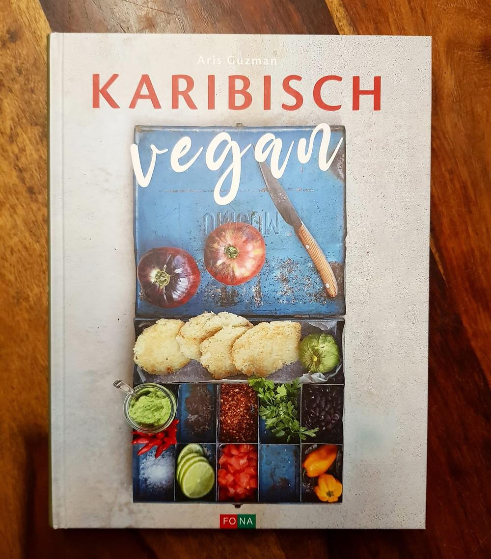 """""""Karibisch vegan"""" von Aris Guzman"""