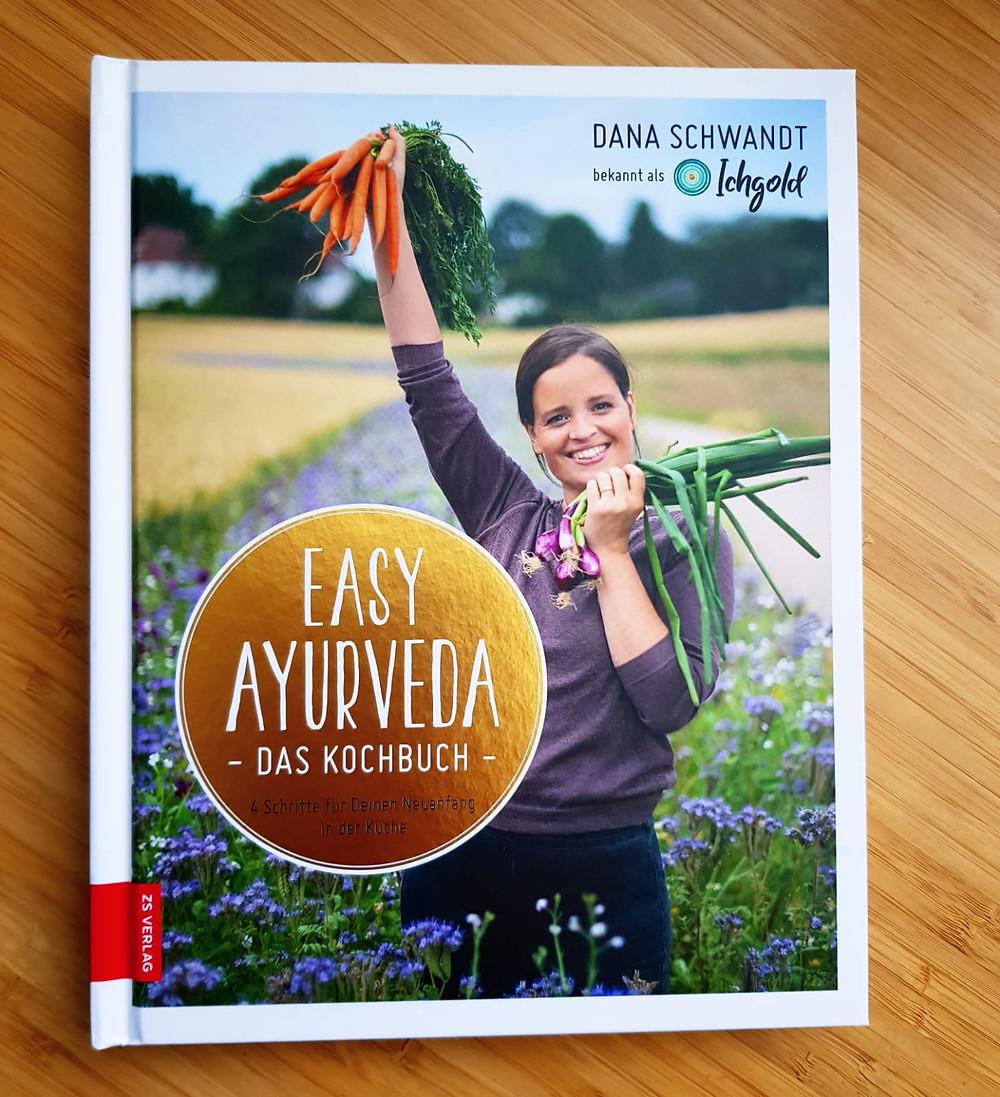 """""""Easy Ayurveda"""" von Dana Schwandt"""