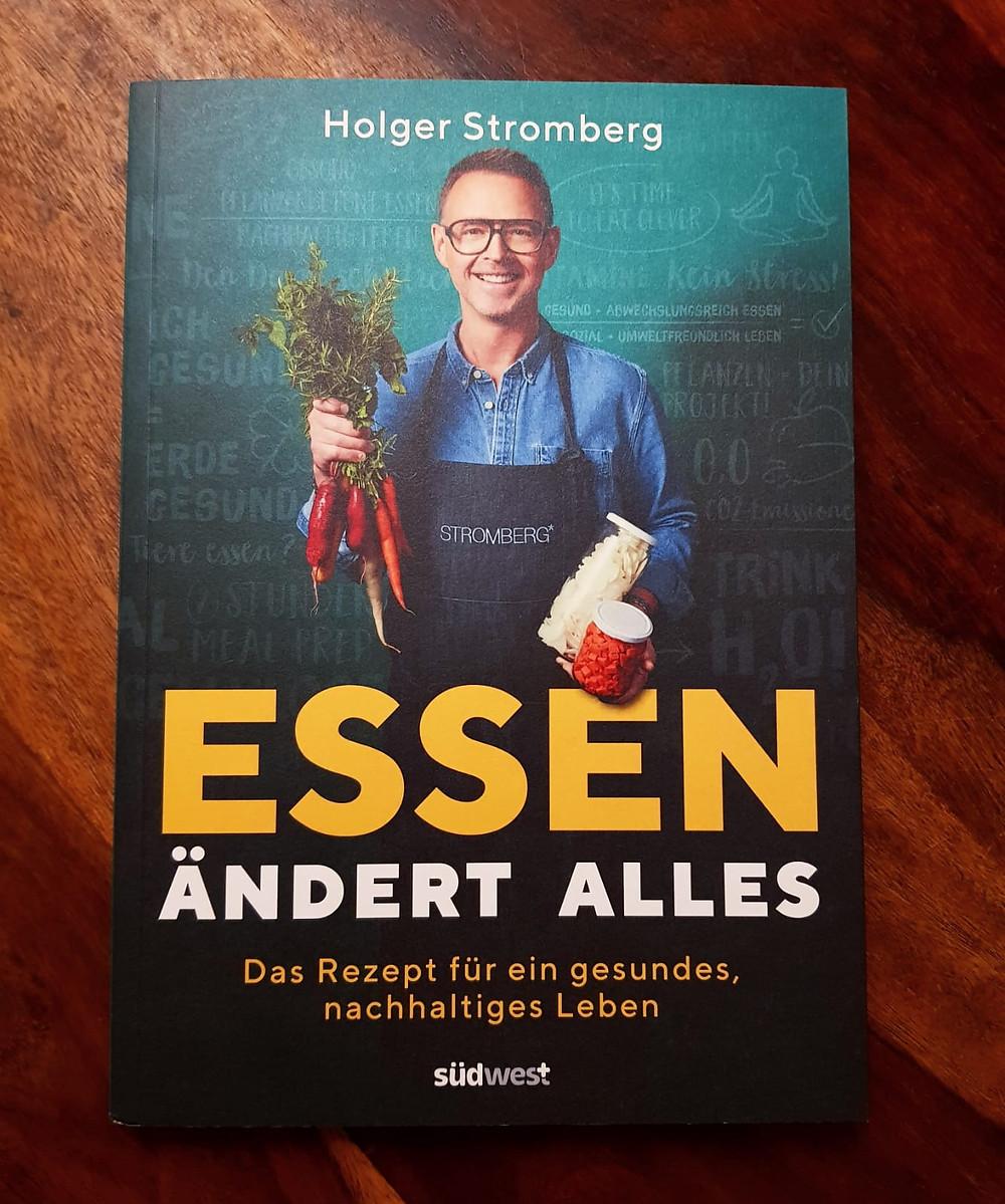 """""""Essen ändert alles"""" von Sterne Koch Holger Stromberg"""