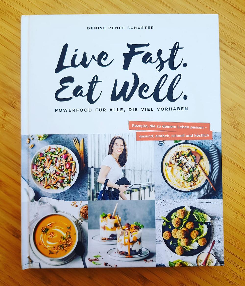 """""""Live Fast. Eat well."""" von Denise Renée Schuster"""