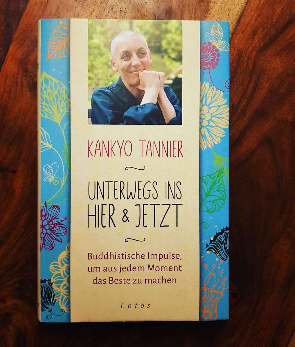"""""""Unterwegs ins Hier und Jetzt"""" von Kankyo Tanner"""