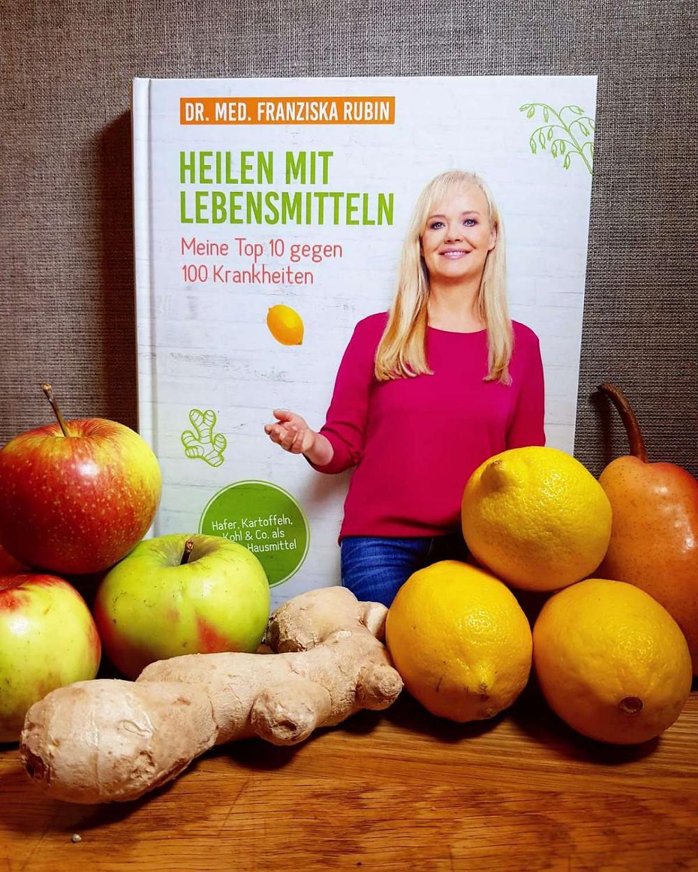 """""""Heilen mit Lebensmitteln"""" von Dr. med. Franziska Rubin"""
