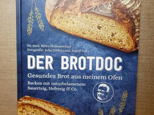 Der Brotdoc - Unkompliziert und schnell, gesundes Brot selber backen!