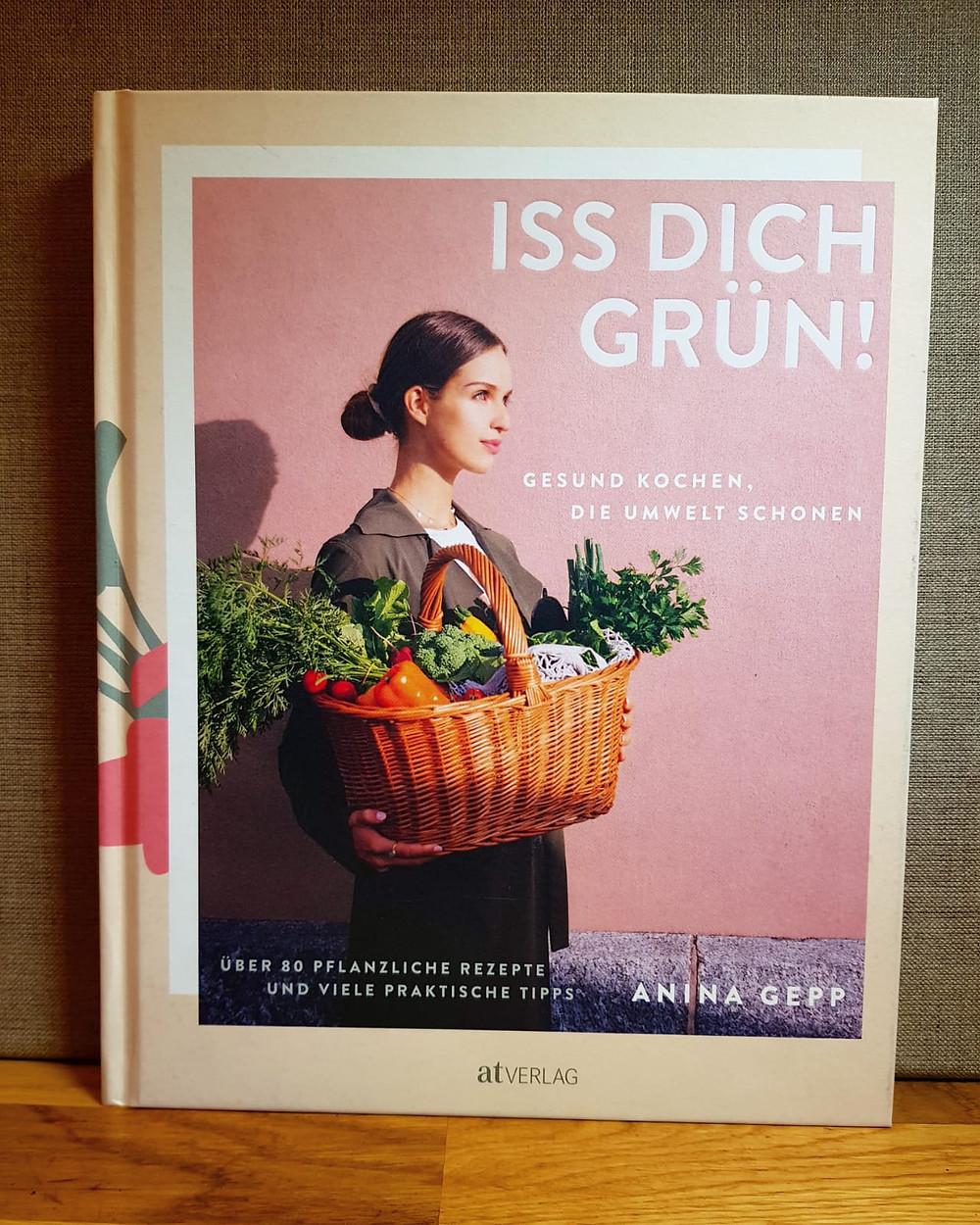 """""""Iss dich grün!"""" Von Anina Gepp"""